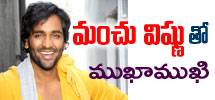 Interview with Manchu Vishnu