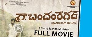 Bandham Regad - Telugu Full Movie - 4K Ultra HD With Subs | By Saahith Mothkuri | TNR Promotion